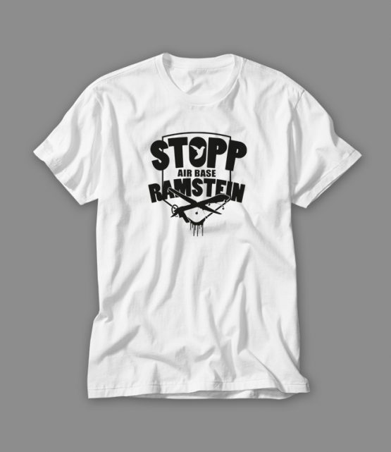 Stopp Air Base Ramstein T-Shirt weiss